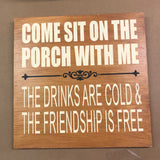 SIGN Design - Sit on the Porch