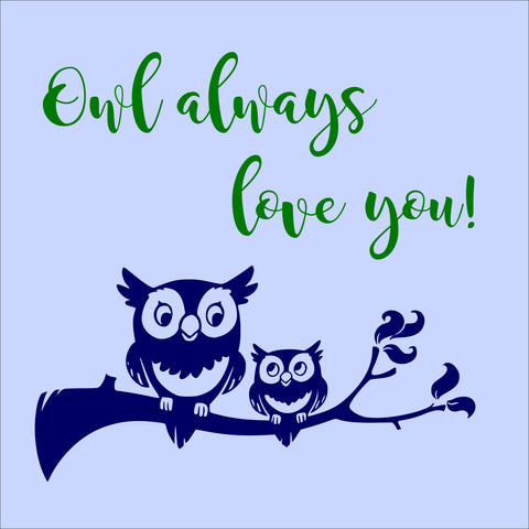 SIGN Design - Owl Always Love You