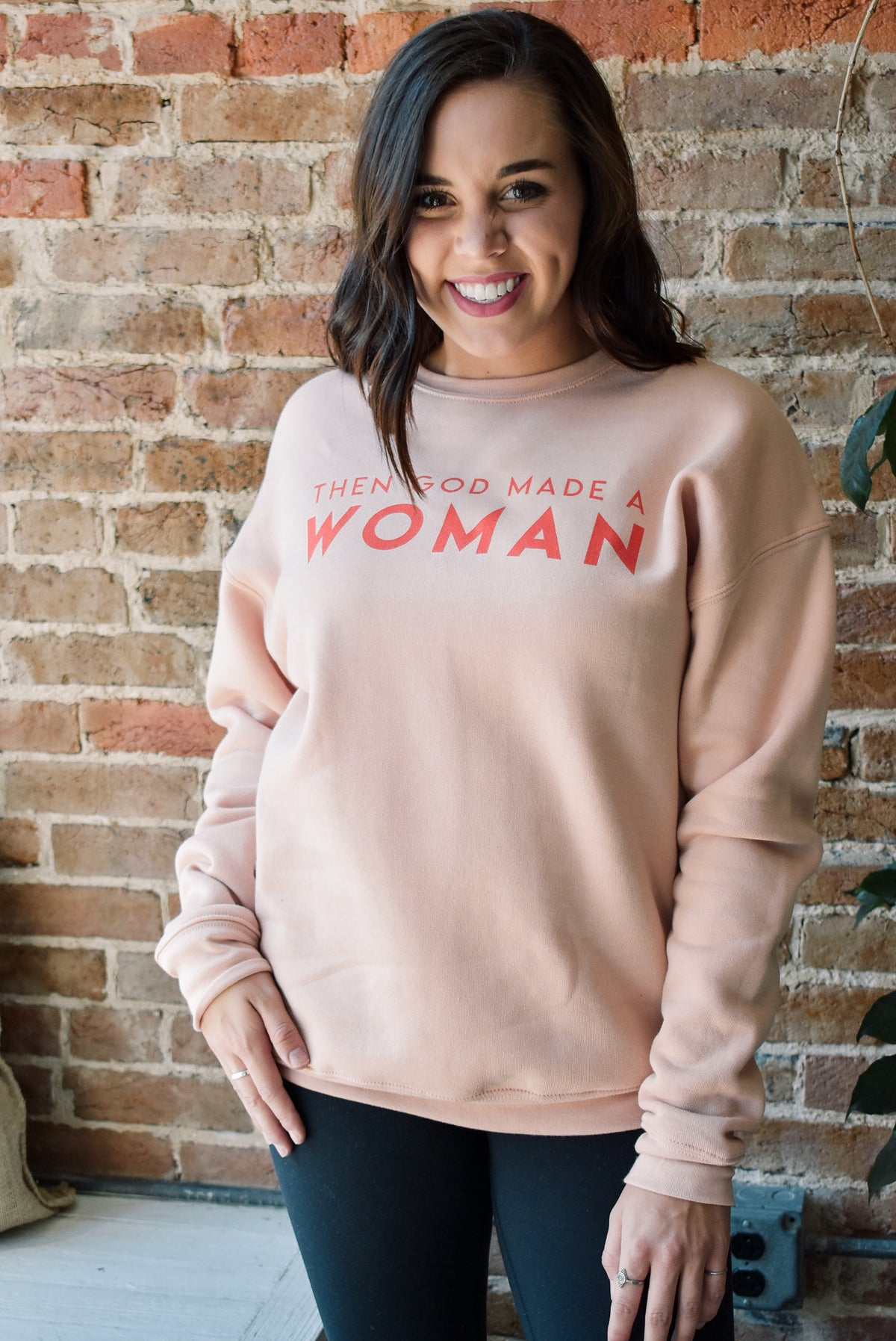 THEN GOD MADE A WOMAN SWEATSHIRT-BLUSH