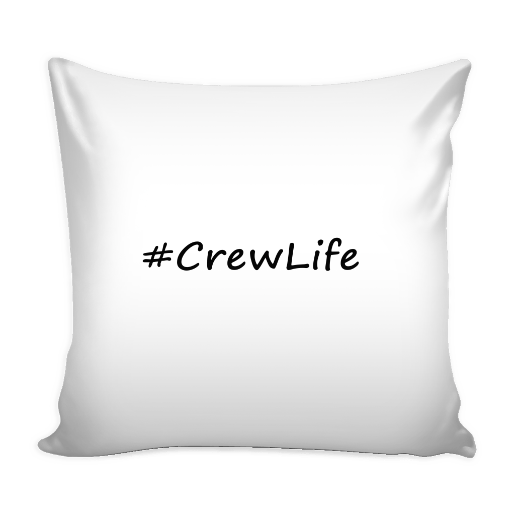 #CrewLife Pillow Cover