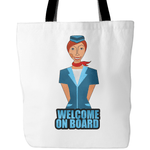 Welcome on board - Tote Bag