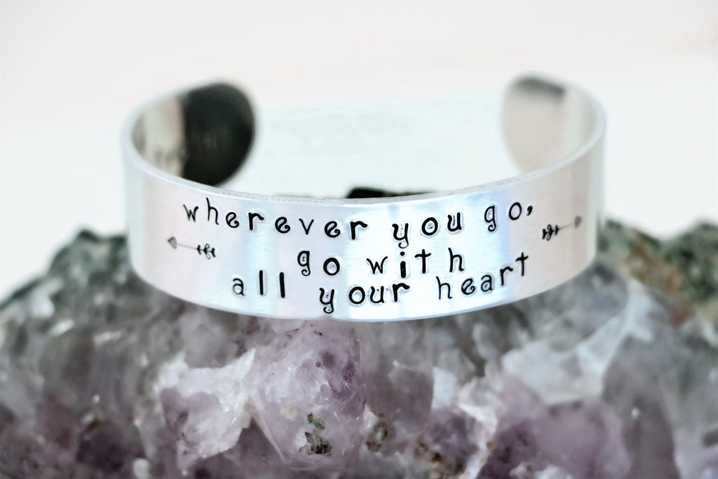 Wherever You Go Hand Stamped Inspirational Aluminum Cuff Bracelet - Sienna Grace Jewelry | Pretty Little Handcrafted Sparkles
