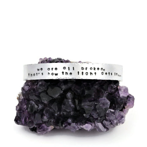We Are All Broken Ernest Hemingway Quote Hand Stamped Bracelet - Sienna Grace Jewelry