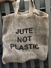 jute not plastic bag