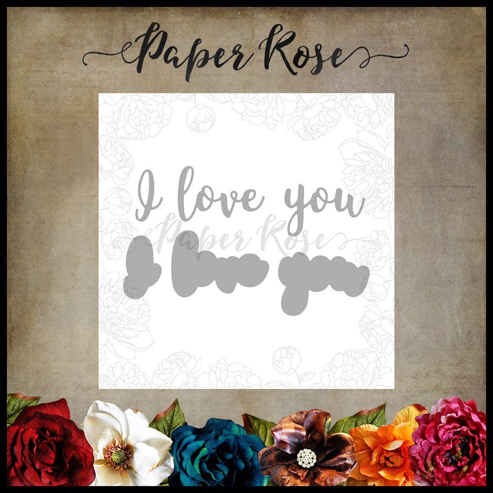 Paper Rose Die set - I Love You Layered