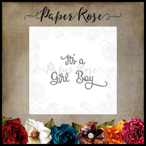 Paper Rose Die set -  It's a Boy Girl Small
