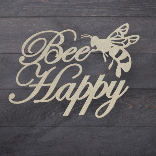 Couture Chipboard - Bee Happy Sentiment
