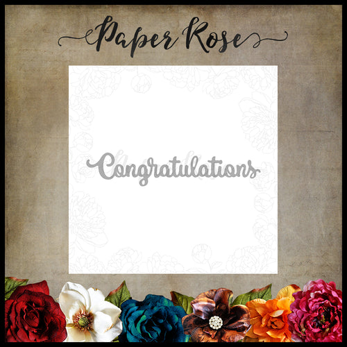 Paper Rose Die - Congratulations Small