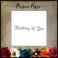 Paper Rose Die set - Thinking of You