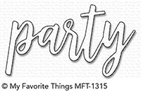My Favorite Things Die - Party