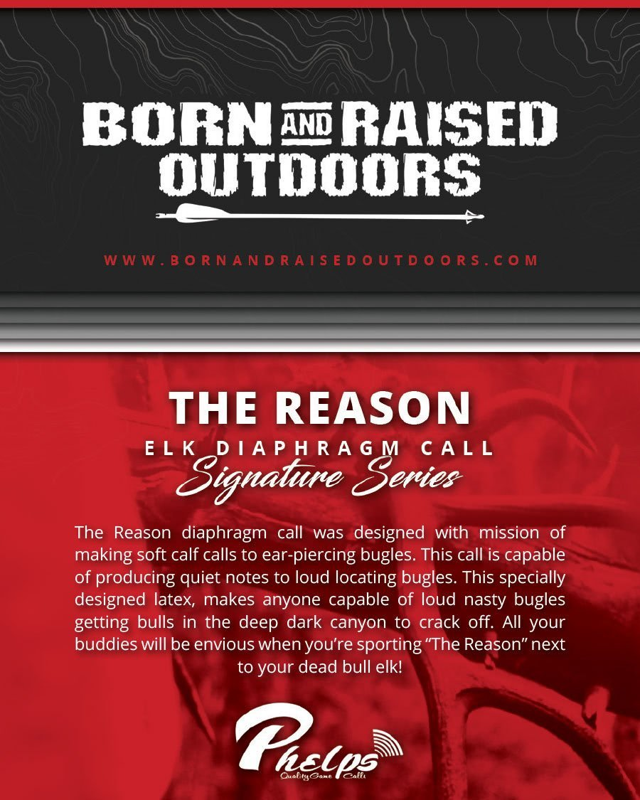 Phelps Game Calls Born and Raised Outdoors (BRO) Series - The Reason Elk Diaphragm Call Package