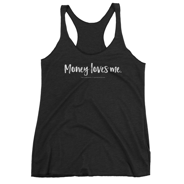 Money loves me. — Tank Top