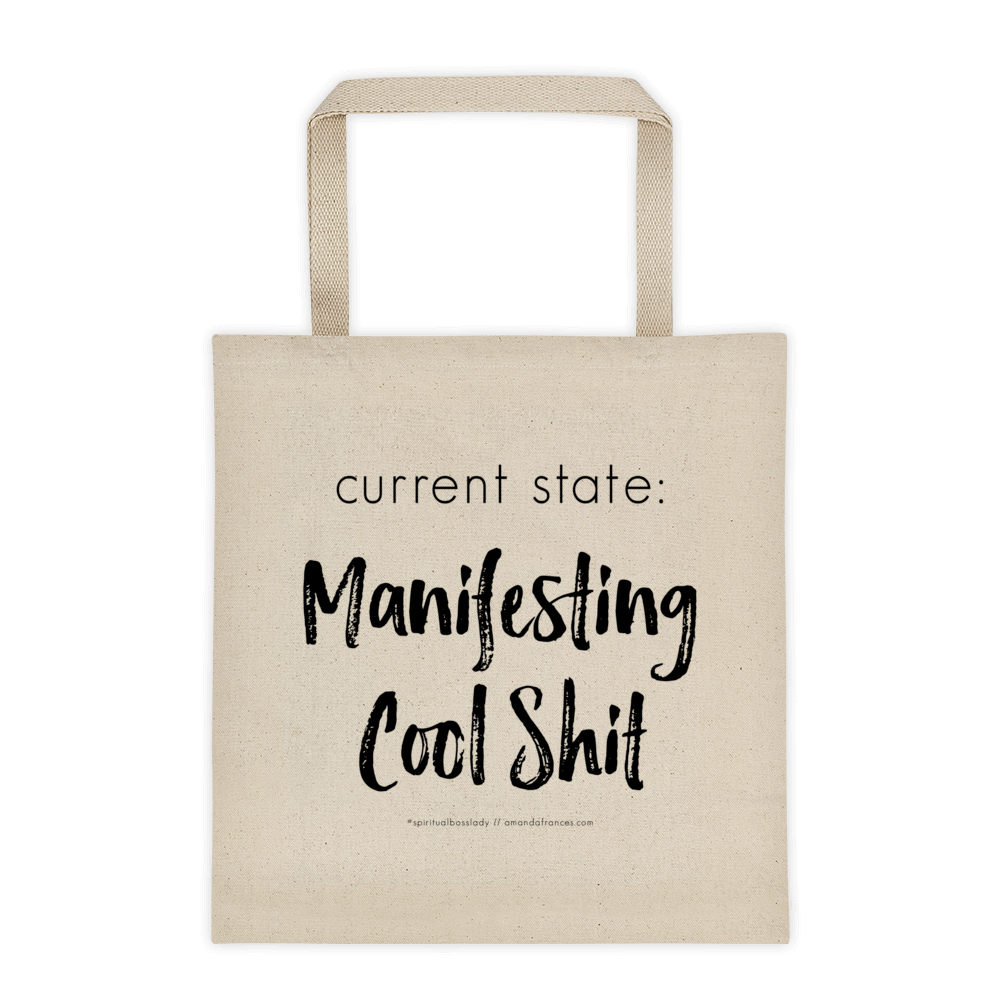 Current state: Manifesting Cool Shit — Tote bag