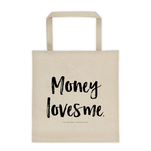 Money loves me. — Tote bag