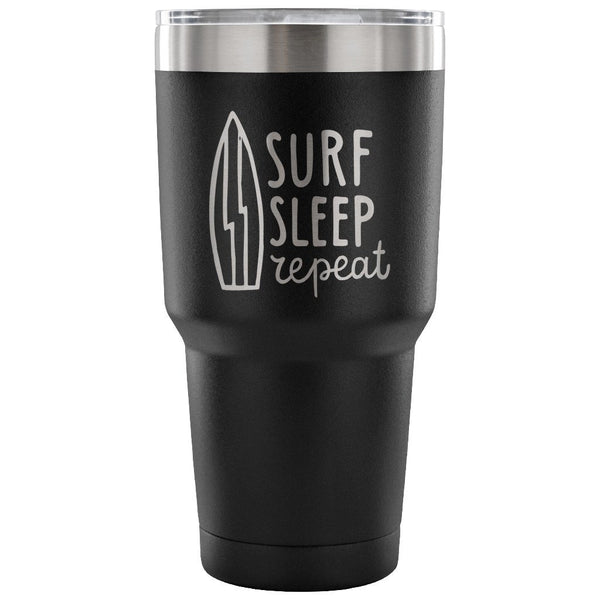 Surf Sleep Repeat 30 oz Tumbler - Travel Cup, Coffee Mug - MyJavaRoaster