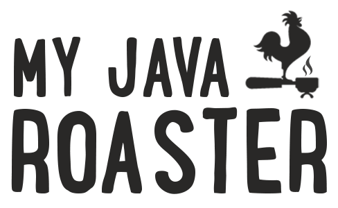 My Java Roaster