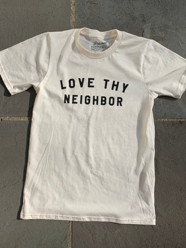 Polished Prints T-Shirt - Love Thy Neighbor, Unisex Sizes