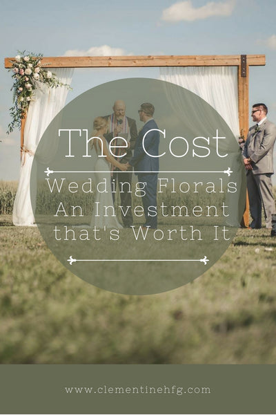 The Cost of Wedding Flowers: An Investment That's Worth It