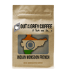 Single Origin Indian Monsoon French Organic Coffee - Out Of The Grey Coffee