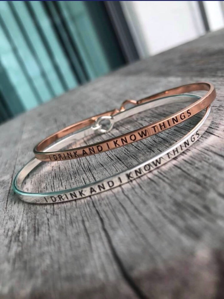 I Drink & I Know Things Bracelet