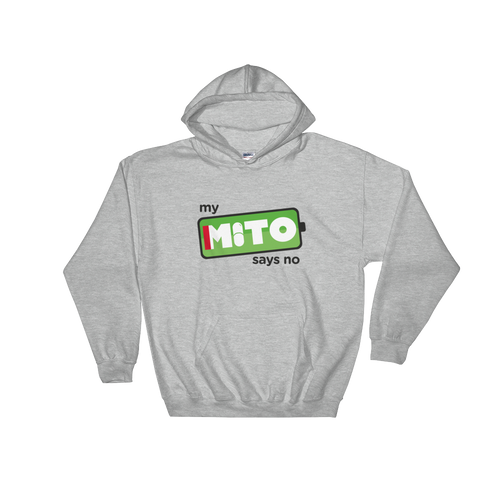 My Mito Says No Adult Hoodie