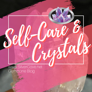 Self-Care and Crystals