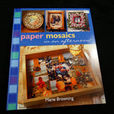 Paper Mosaics in and Afternoon by Marie Browning