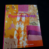 Beginner's Guide to Papermaking by Beginner's Guide to Papermaking by Heidi Reimer-Epp & Mary Reimer
