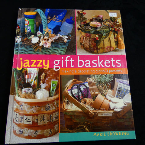 Jazzy Gift Baskets by Marie Browning