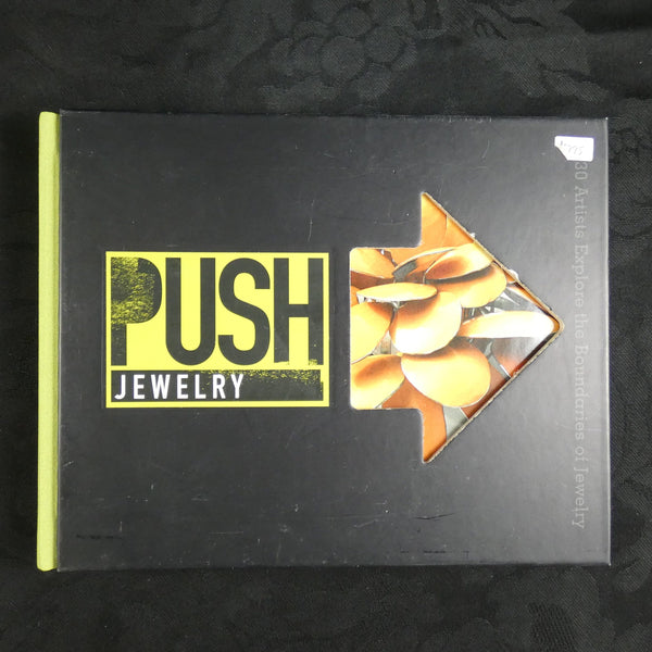 PUSH Jewelry by Arthur Hash