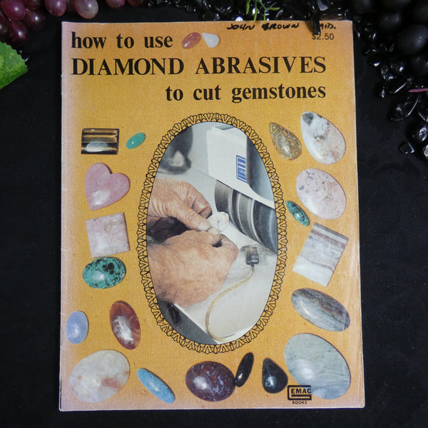 Vintage How to Use Diamond Abrasives to Cut Gemstones
