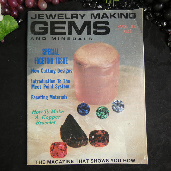 Vintage: Jewelry Making Gems and Minerals (March 1982)