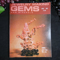 Vintage: Jewelry Making Gems and Minerals (April 1982)
