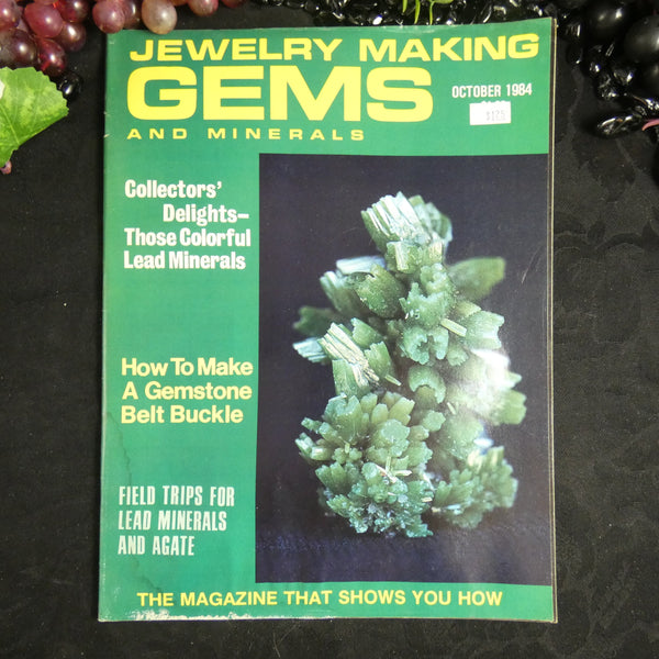Vintage: Jewelry Making Gems and Minerals (October 1984)
