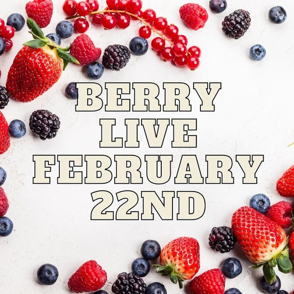 10274 Berry Live February 22nd 2021