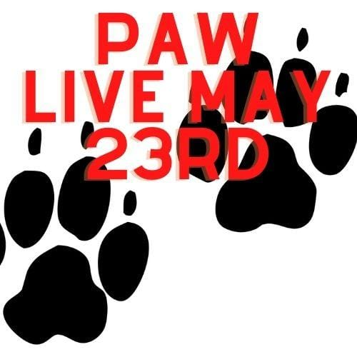 12626 Paw Live May 23rd, 2021