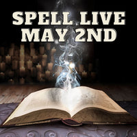 11663 Spell Live May 2nd 2021