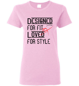 Designed For Fit Loved For Style Women 01