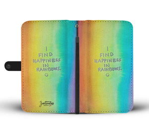 I Find Happiness In Rainbows Wallet Phone Case