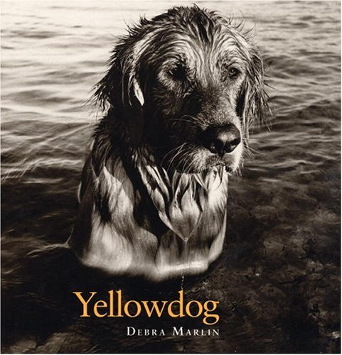Yellowdog by Debra Marlin 1st Printing Out of Print: Very Limited Edition