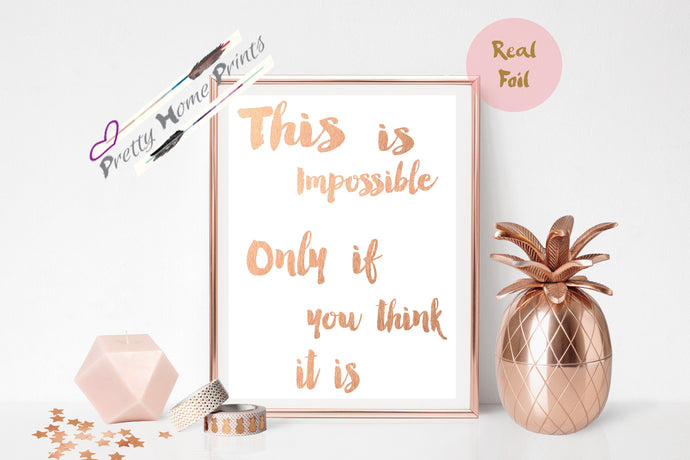 Alice in wonderland Rose Gold Foil Print A4 impossible