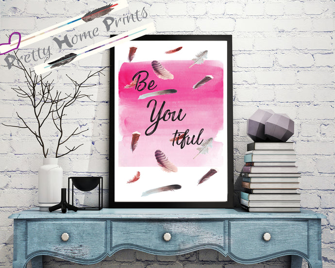 BeYOUtiful Home decor Print