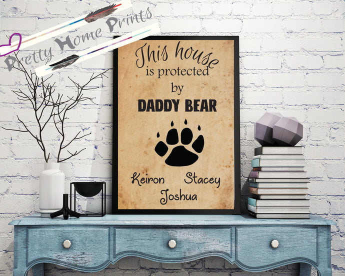 Daddy Bear protection print gift *Fathers day print