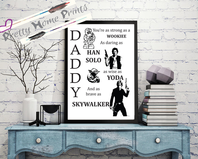 Daddy Star wars Print *Fathers day print