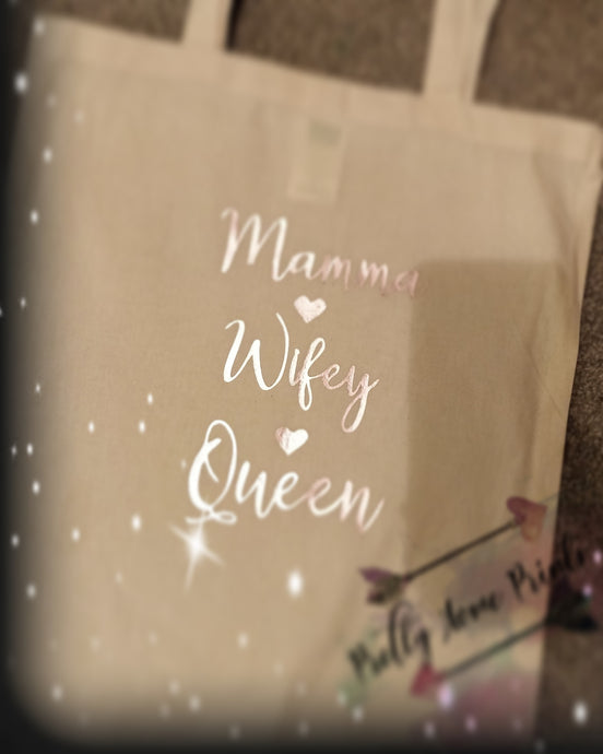 Mamma, wifey, queen tote bag shopper