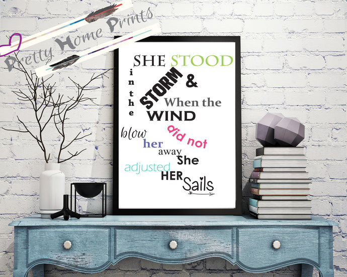 Storm Inspirational motivational Home decor Print