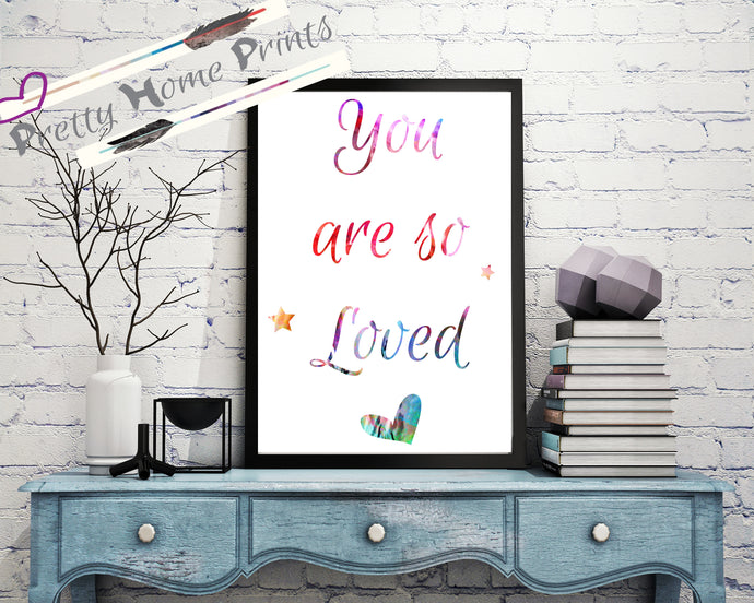 You are so Loved A4 nursery print Rainbow watercolour
