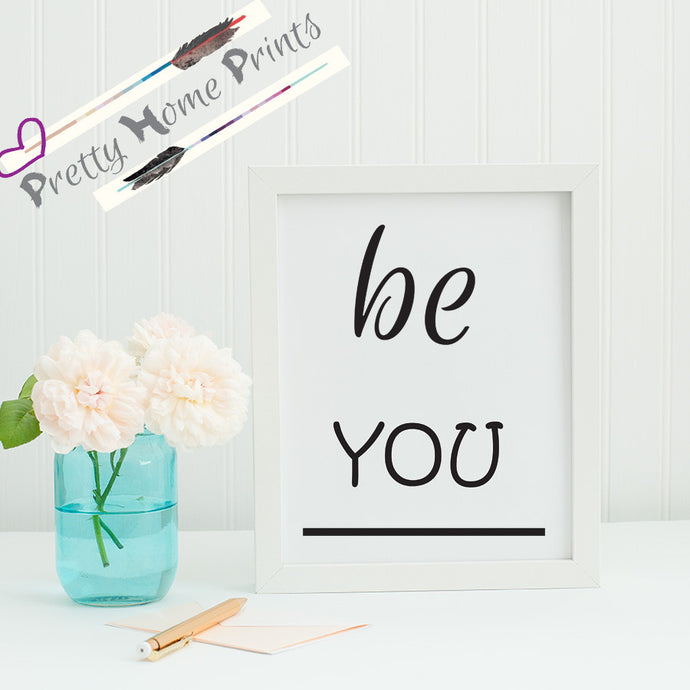 Be you A5 lifestyle print