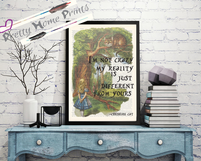 Alice in wonderland Vintage dictionary Print reality different cheshire cat