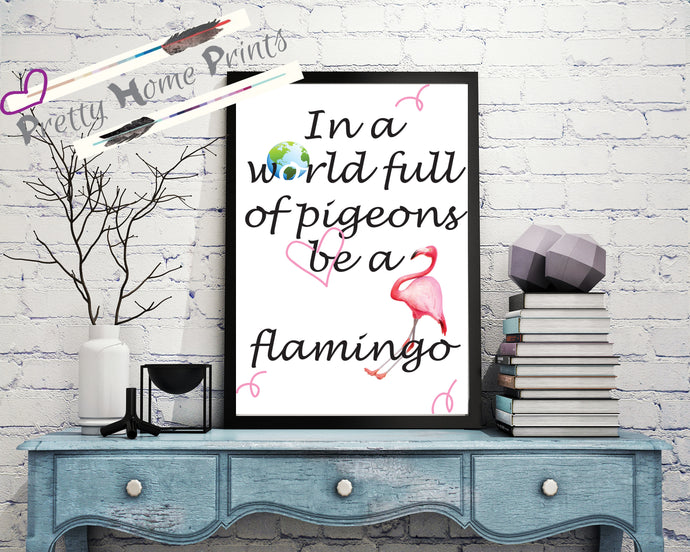 Home decor be a flamingo wall art